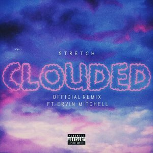 Clouded (Remix) [feat. Ervin Mitchell]