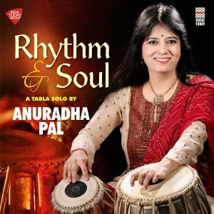 Rhythm & Soul - A Tabla Solo by Anuradha Pal