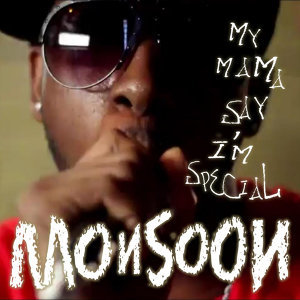 My Mama Say I'm Special