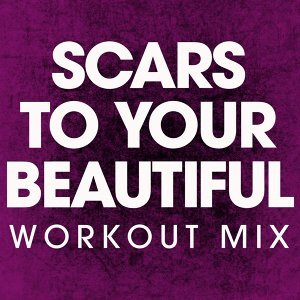 Scars to Your Beautiful - Single