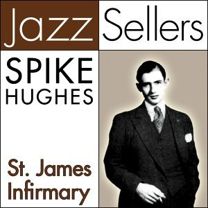 St. James Infirmary - JazzSellers