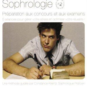 Sophrologie, vol. 2 : Préparation aux concours et aux examens - 5 séances pour gérer votre stress et optimiser votre réussite