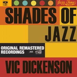 Shades of Jazz - Vic Dickenson