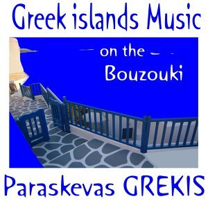 Greek Islands Music on the Bouzouki