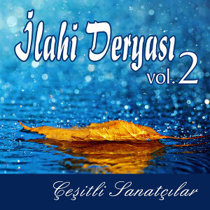 İlahi Deryası, Vol.2