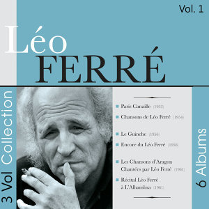 Leo Ferré - 3 Volumes Collection, Vol. 1