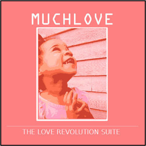 The Love Revolution Suite