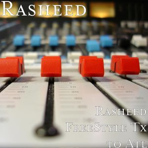Rasheed FreeStyle in Atl