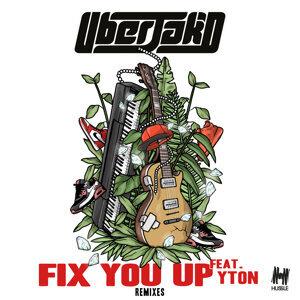 Fix You Up - Remixes