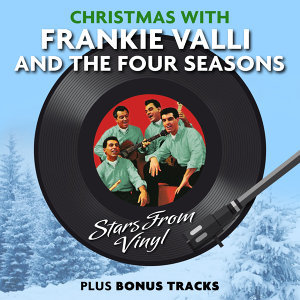 Christmas with Frankie Valli & The Four Seasons (Stars from Vinyl)