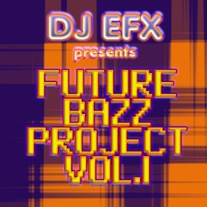 Future Bazz Project, Vol. 1