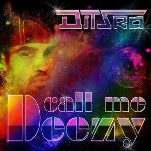 Call Me Deezy