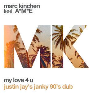 My Love 4 U - Justin Jay's Janky 90's Dub