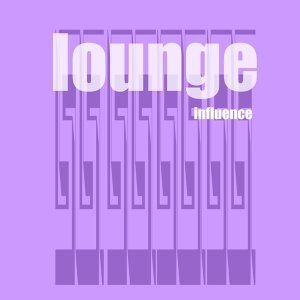 Lounge Influence