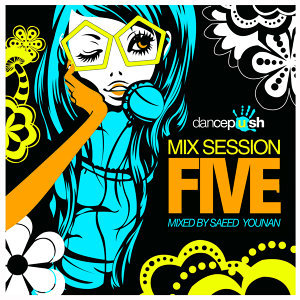 Dancepush Mix Session Five