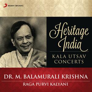 Heritage India (Kala Utsav Concerts) [Raga Purvi Kalyani]