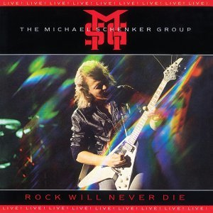 Rock Will Never Die: Live! - 2009 Remaster