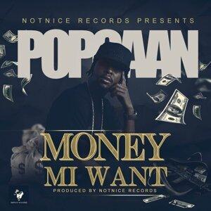 Money Mi Want