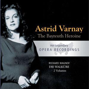 The Bayreuth Heroine - Astrid Varnay: Die Walküre