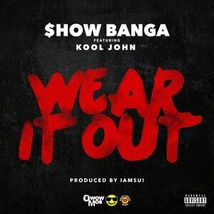 Wear It Out (feat. Kool John)