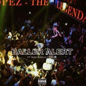 Baller Alert (feat. Rick Ross & 2 Chainz)