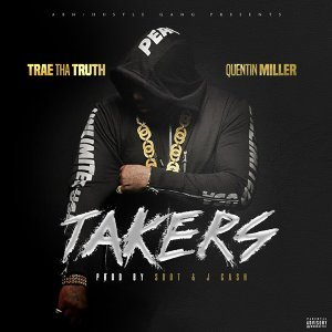 Takers (feat. Quentin Miller)