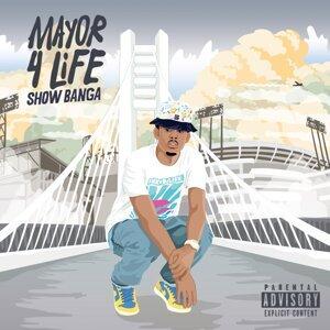 Mayor 4 Life