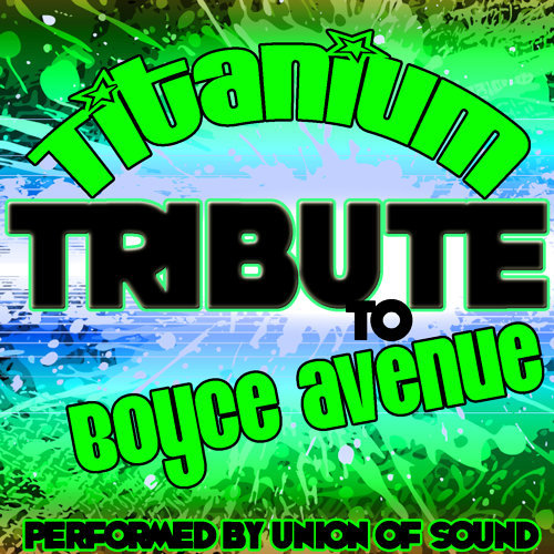 Titanium (Tribute to Boyce Avenue) - Single