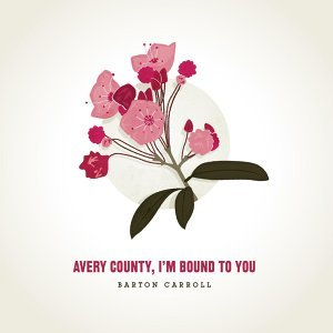 Avery County, I'm Bound to You
