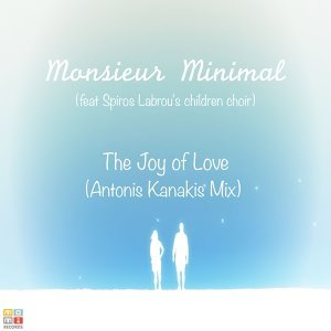 The Joy of Love (Antonis Kanakis Mix)