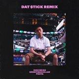 Dat $tick (Remix) [feat. Ghostface Killah & Pouya]