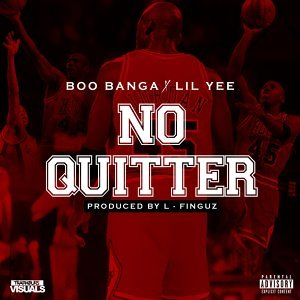 No Quitter (feat. Lil Yee)