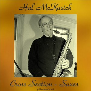 Cross Section-Saxes - Remastered 2016