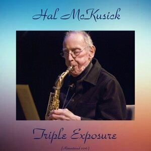 Triple Exposure - Remastered 2016