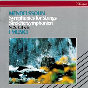 Mendelssohn: String Symphonies Nos. 10, 11 & 12