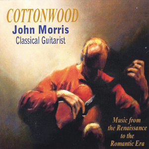 Cottonwood: Music from the Renaissance to the Romantic Era