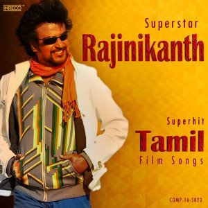 Superstar Rajinikanth Superhit Tamil Film Songs