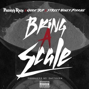 Bring a Scale (feat. Quick Trip & Street Money Boochie)