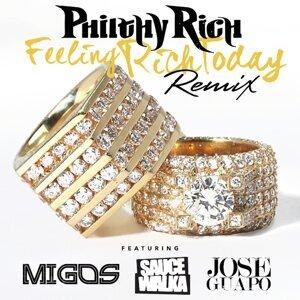 Feeling Rich Today (Remix) [feat. Migos, Sauce Walka & Jose Guapo]
