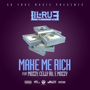 Make Me Rich (feat. Mozzy, Celly Ru & E Mozzy)