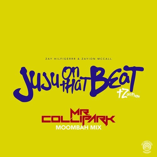 Juju on That Beat (TZ Anthem) - Mr. Collipark Moombah Mix