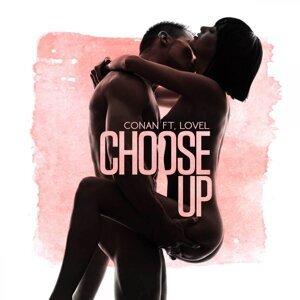 Choose Up (feat. LoVel)