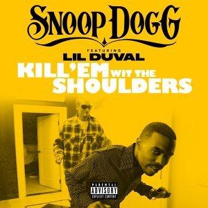 Kill 'Em Wit The Shoulders (feat. Lil Duval)