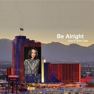 Be Alright (feat. Brian Cade)