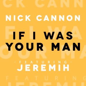 If I Was Your Man (feat. Jeremih)