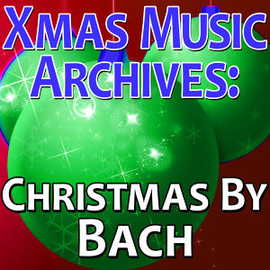 Xmas Music Archives: Christmas By Bach