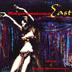 Expressions East - Oud of John Berberian