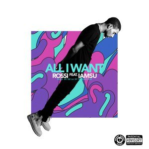 All I Want (feat. Iamsu!)