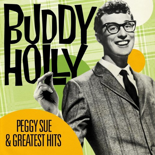 Peggy Sue and Greatest Hits