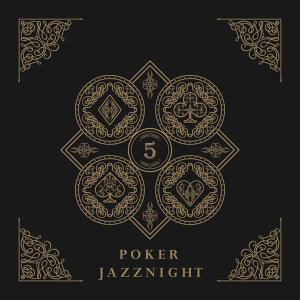 撲克牌大樂隊爵士 -5- : Poker JazzNight -5-